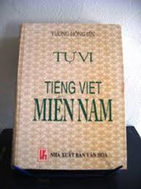 Tự vị tiếng Việt miền Nam – cái nhìn của Vương tiên sinh về chế độ mới
