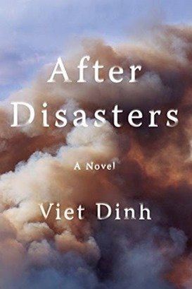 "ERIC NGUYEN BÌNH LUẬN TIỂU THUYẾT ""AFTER DISASTERS"" CỦA VIET DINH"